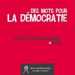 Des mots pour la démocratie